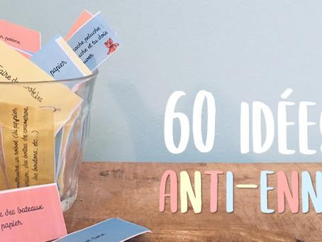 """60 IDÉES POUR RÉPONDRE À """"JE M'ENNUIE"""""""