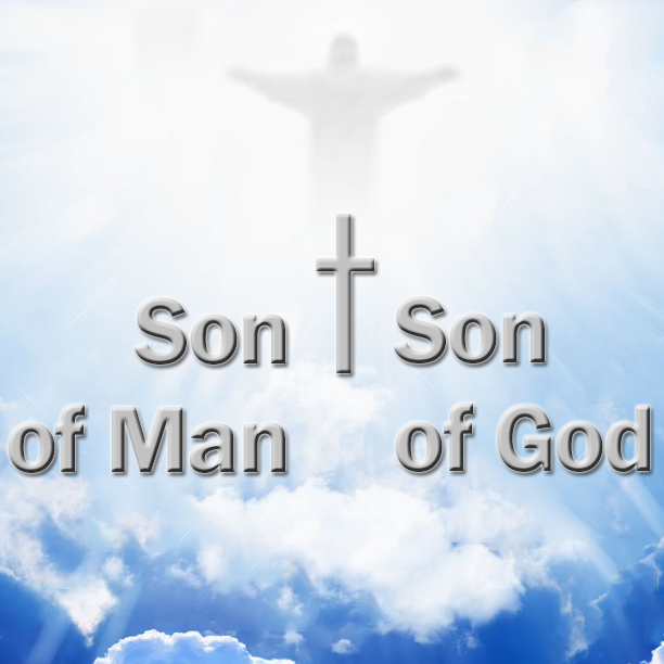 Jesus: Son of Man or Son of God?