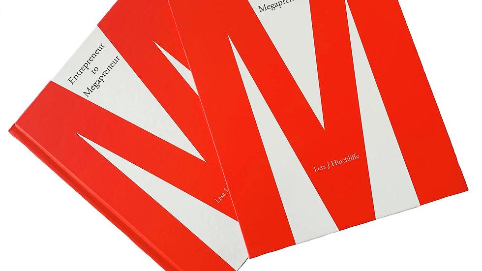 Entrepreneur to Megapreneur (Limited Edition Hardcover Sleeve)