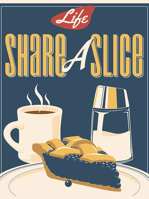 Share a Slice of Life