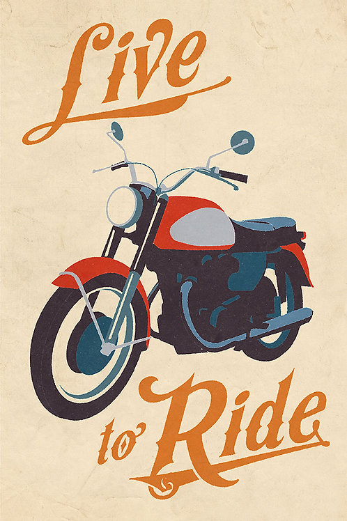 Live to Ride - Vintage motorcycle