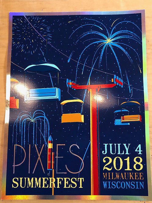Pixies in Milwaukee, WI., July 4, 2018 FOIL Edition
