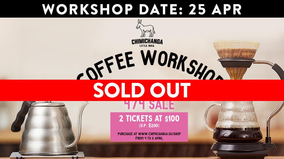 Coffee Workshop Slot: 25th April (sale starts 4/4)