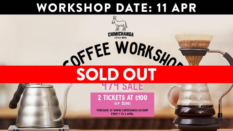 Coffee Workshop Slot: 11th April (sale starts 4/4)