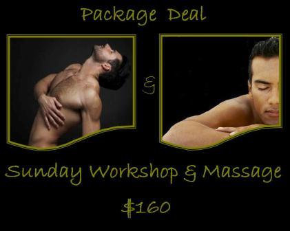 Package Deal  / Sunday Workshop & Massage