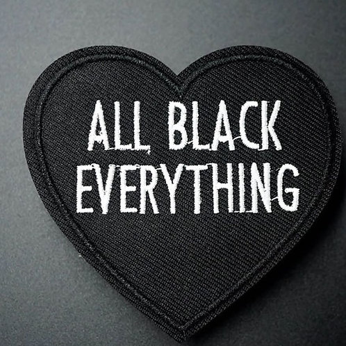 ALL BLACK EVERYTHING (PATCH)