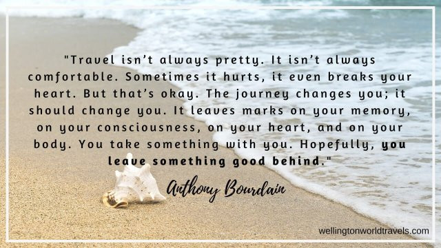 Anthony Bourdain Best Travel Quote