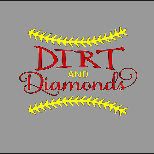 Dirt and Diamonds - Softball