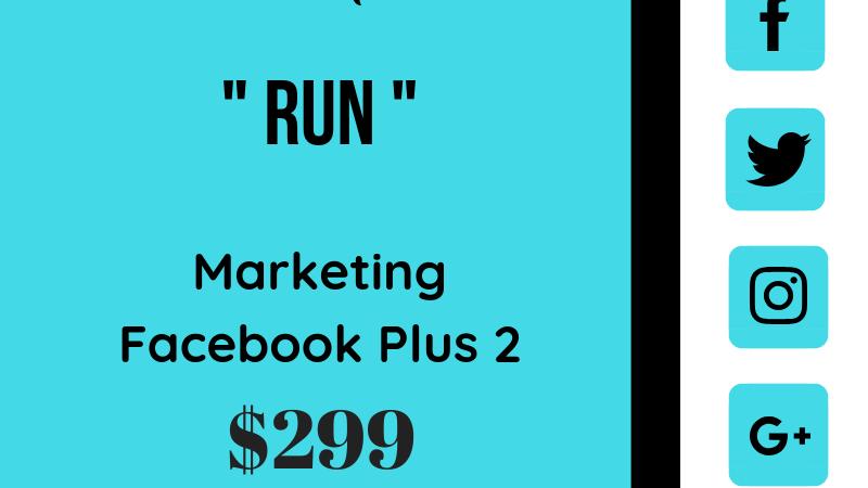 "Facebook Marketing Plus 2 "" RUN """