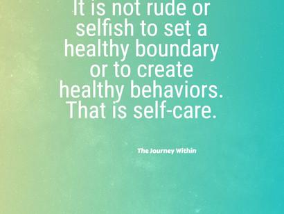 Healthy behaviors create healthy boundaries