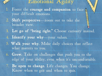 Building emotional resilience through emotional agility.