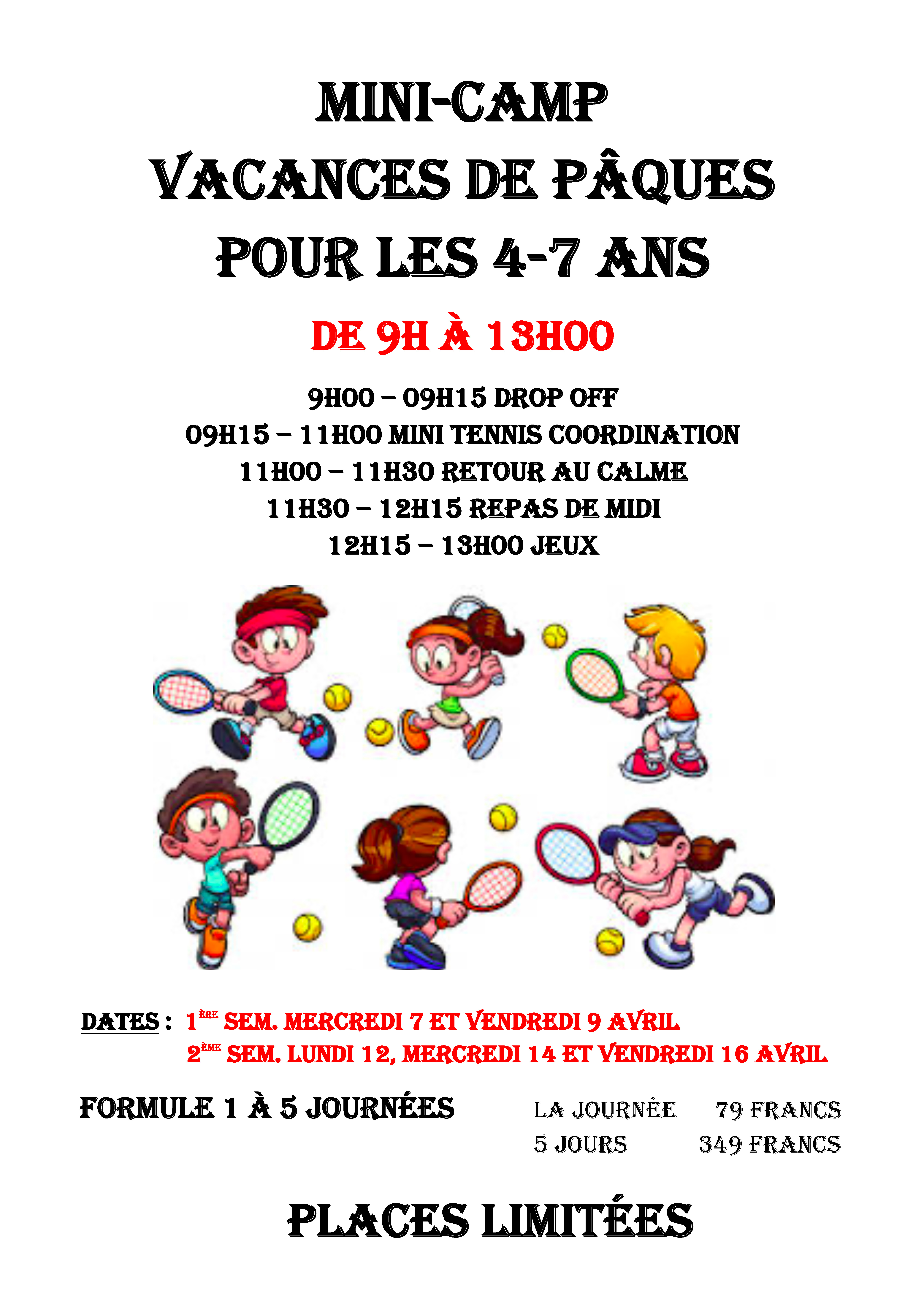 Stage tennis (minis) avril 2021