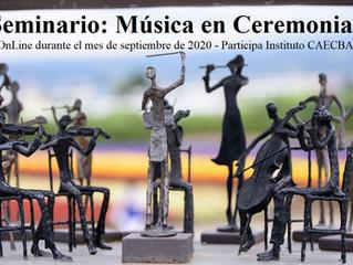 Seminario: Música en Ceremonias