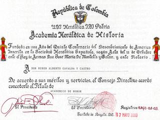 Designación de Académico de Honor de la Academia Heráldica de Historia de Colombia