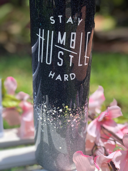 Stay Humble Hustle Hard - 30 oz Stainless Steel Resin Tumblers