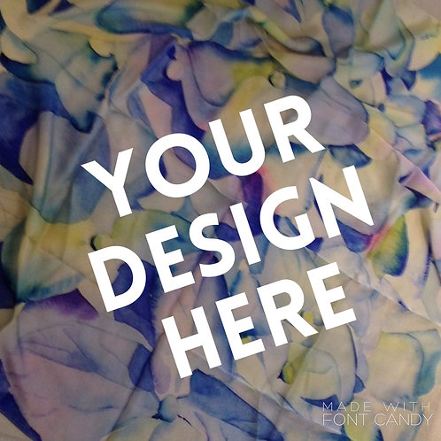 Your Custom