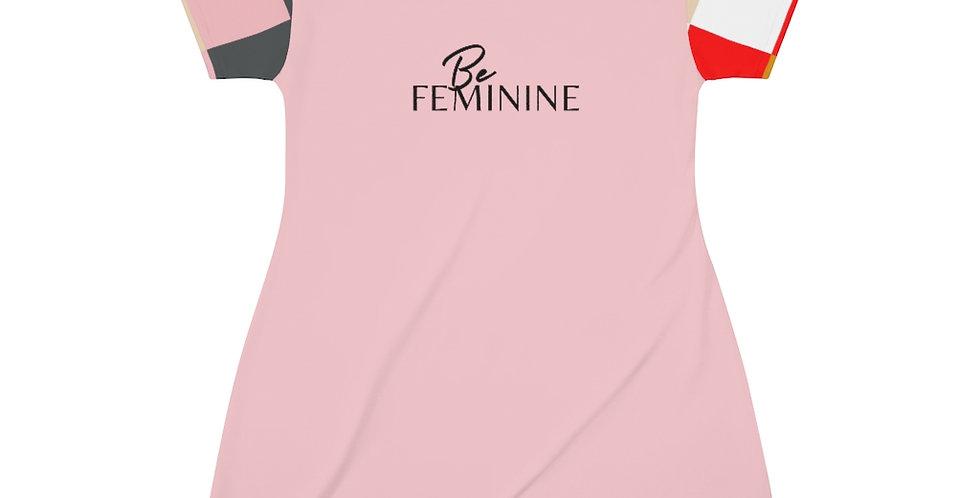 Be FEMININE T-Shirt Dress