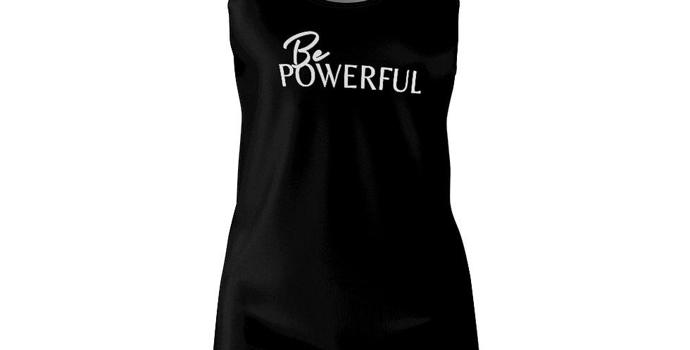Be POWERFUL Racerback Dress