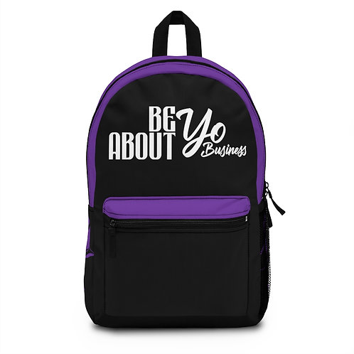 Be About Yo Business Backpack