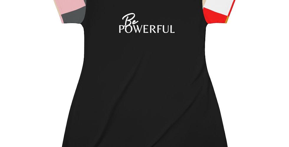 Be POWERFUL T-Shirt Dress