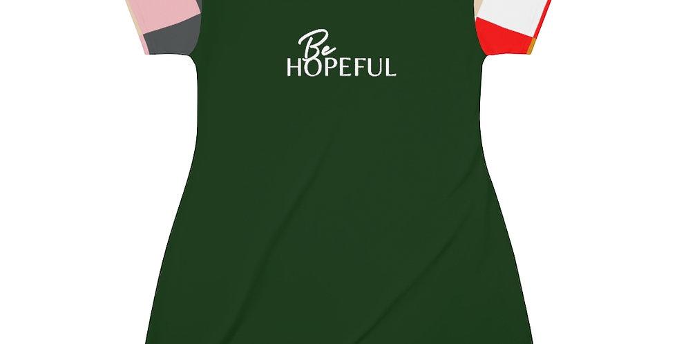 Be HOPEFUL T-Shirt Dress
