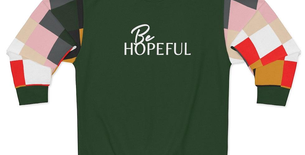 Be HOPEFUL Sweatshirt