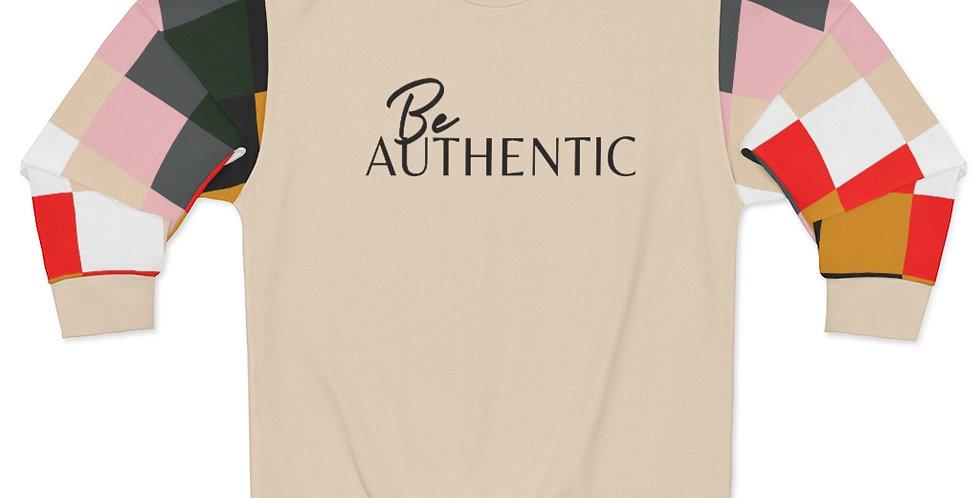 Be AUTHENTIC Sweatshirt