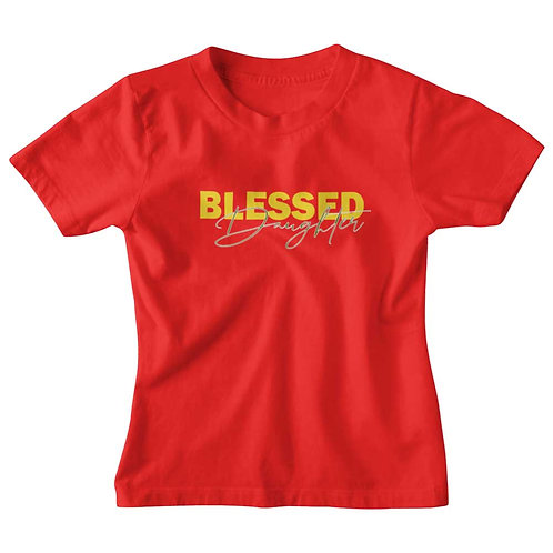 """Blessed Daughter"" Girls Red Round Neck T Shirt"