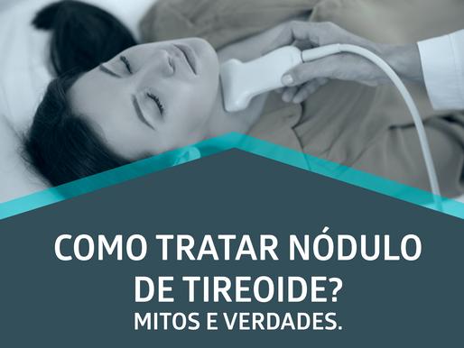 Como posso tratar um nódulo de tireoide?