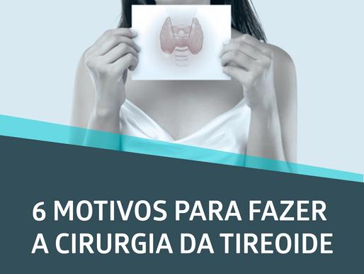 6 MOTIVOS PARA FAZER A CIRURGIA DA TIREOIDE