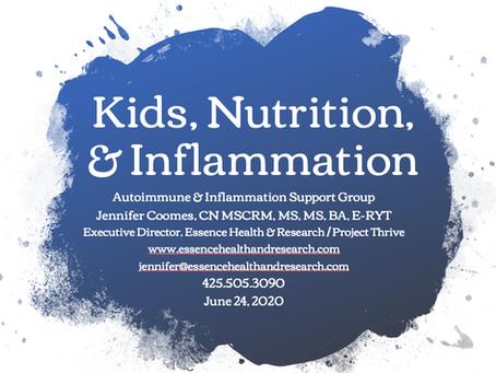Kids, Nutrition, & Inflammation