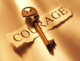 The First Step of Courage...