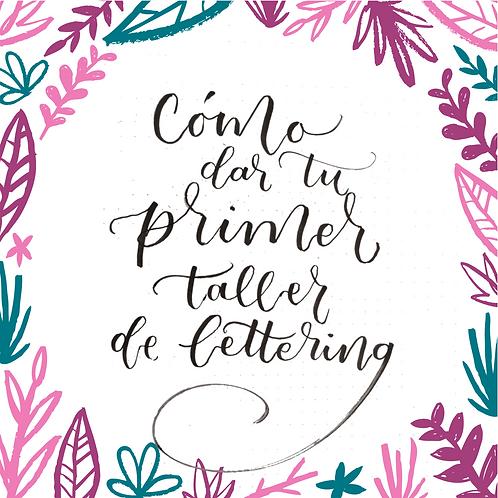 Curso online 'cómo dar tu primer taller de lettering'