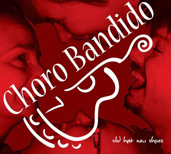 Choro Bandido CD old hat new shoes Ian Renshaw actor prop maker designer illustrator musician