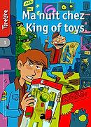 ma-nuit-chez-king-of-toys.jpg