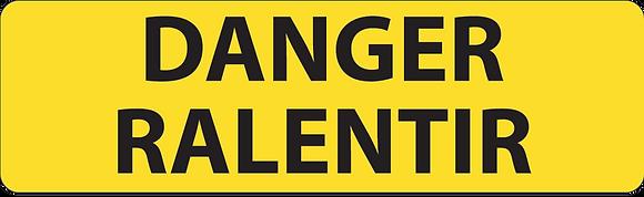 KM9 Danger ralentir