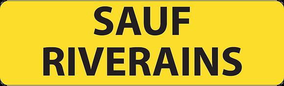 KM9 Sauf riverains