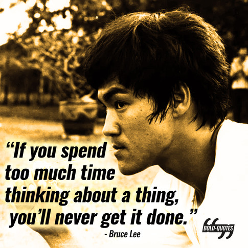 Bold Quotes - Bruce Lee.jpg