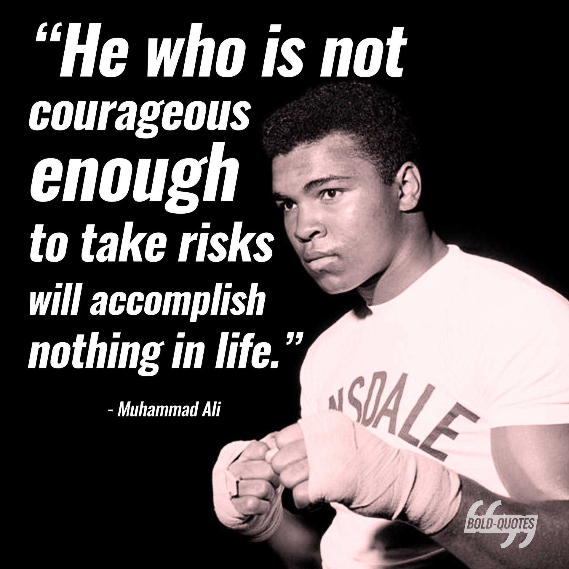 Bold Quotes - Muhammed Ali.jpg