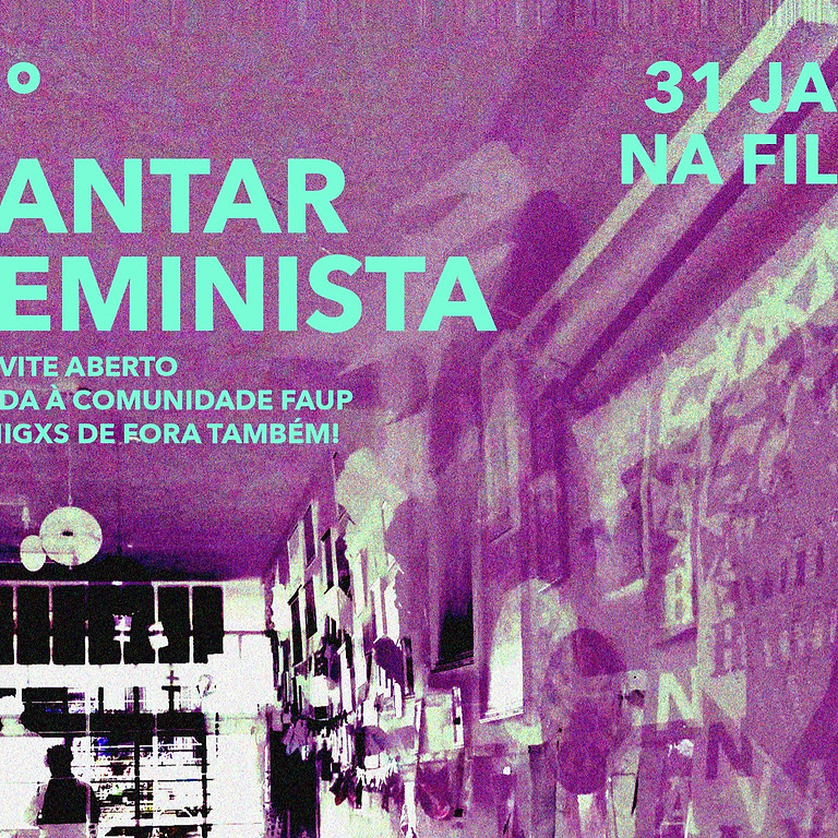 2º Jantar Feminista // Filó