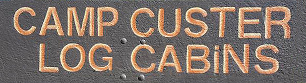Camp Custer Log Cabins, Custer SD cabin rentals, black hills vacation home rentals Custer SD, log cabins Custer SD Vacation rentals ,cabins in Custer SD