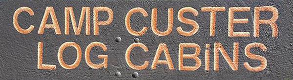 Camp Custer Log Cabins, Custer SD cabin rentals, black hills vacation home rentals Custer SD, log cabins Custer SD Vacation rentals ,cabins in Custer SD