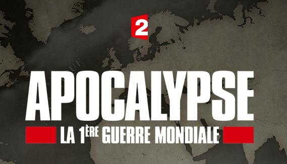 Apocalypse Première Guerre mondiale