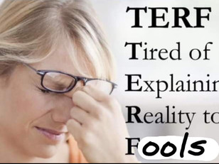 """The Acronym """"TERF"""" is a Propaganda Tool for Mindless Obedience"""