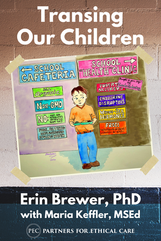 Transing Our Children  by Erin Brewer