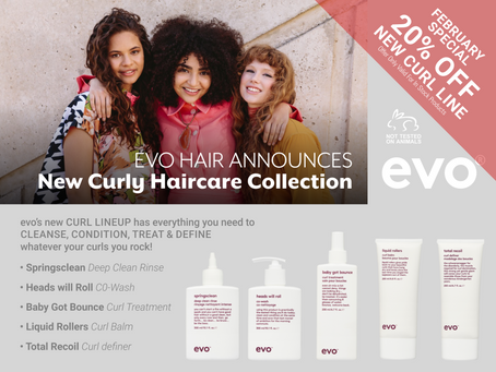 FEBRUARY 2021 | 20% OFF EVO's new Curl line