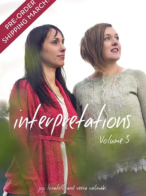 INTERPRETATIONS: Volume 5