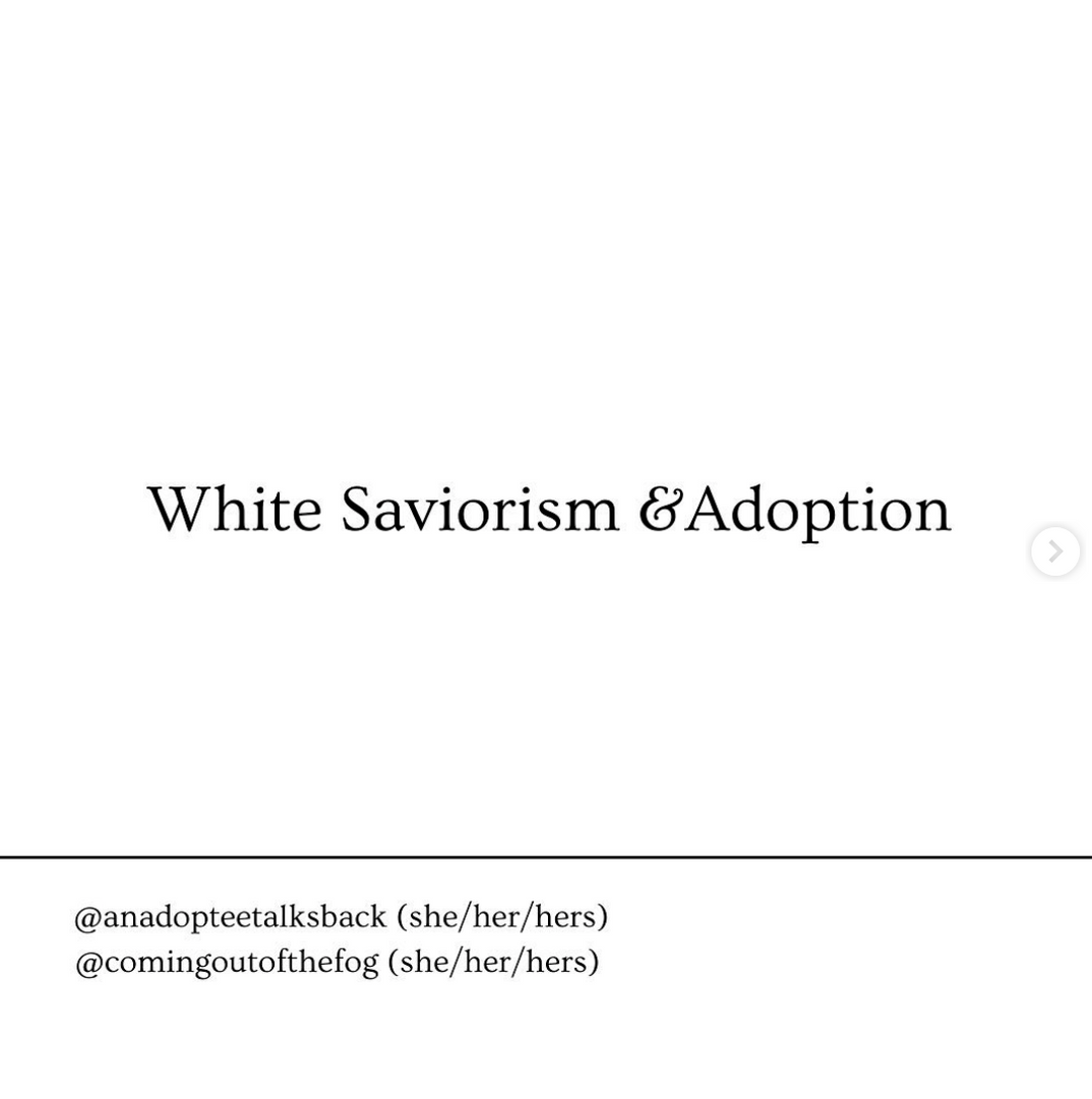 White Saviorism and Adoption