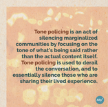 Learning 101: What is tone policing? Slide 3