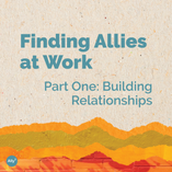 Finding Allies at Work